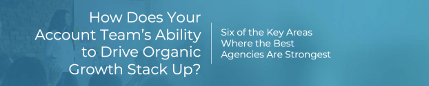 How Does Your Account Team's Ability to Drive Organic Growth Stack Up?